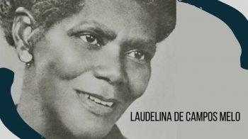 Laudelina de Campos Melo, ativista pioneira do movimento negro